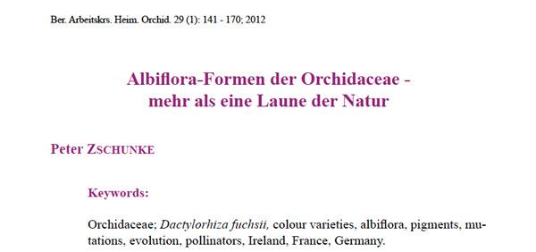 Peter Zschunke: Albiflora-Formen der Orchidaceae - mehr als eine Laune der Natur